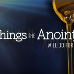 Anointing Makes The Difference