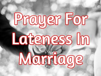 Prayers To Cancel The Dream Of Lateness In Marriage
