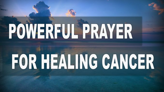 PRAYER FOR HEALING OF CANCER PATIENTS - Evangelist Joshua